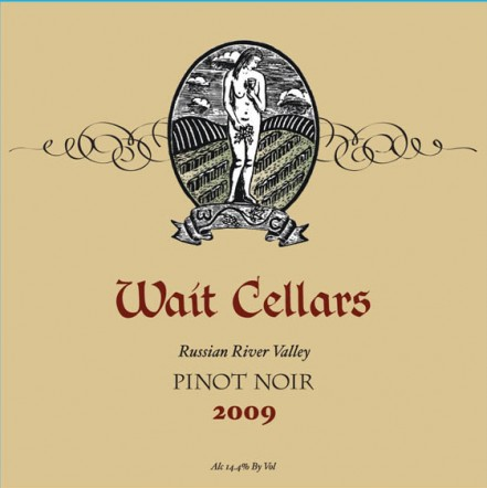 2009 Wait Cellars Pinot Noirs released!
